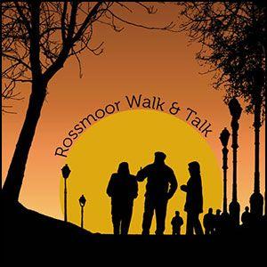 Rossmoor Walk &Talk