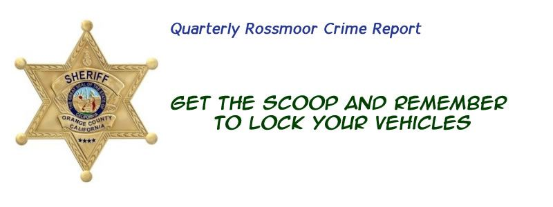 Rossmoor Crime Report