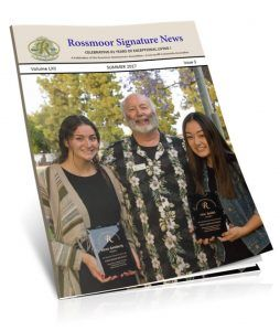 Rossmoor Signatue News Magazine - Summer 2017 Issue