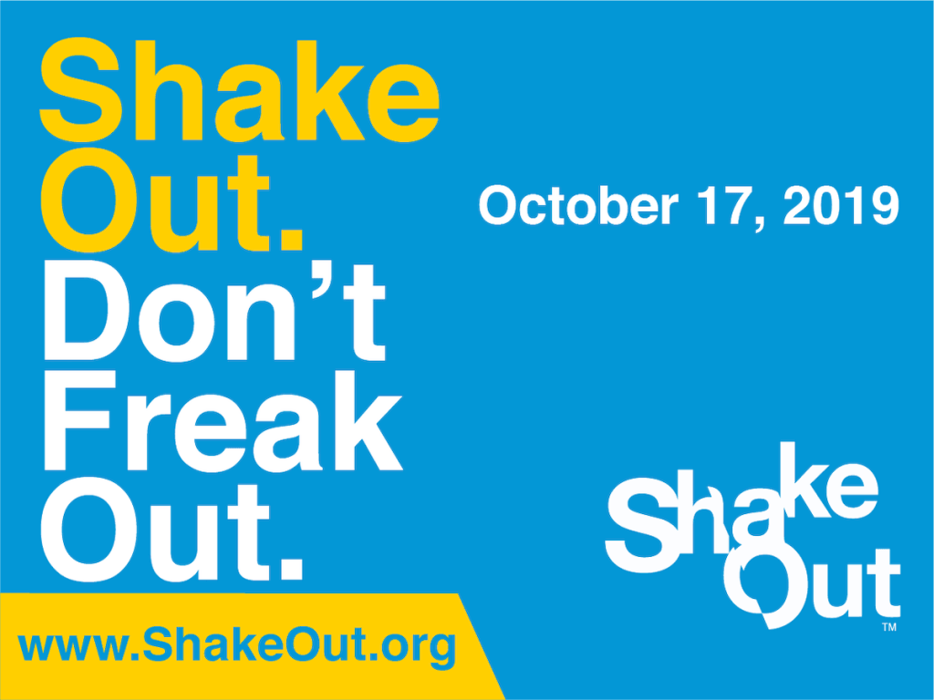2019 Shake Out - Don't Freak Out