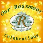Our Rossmoor Celebrations