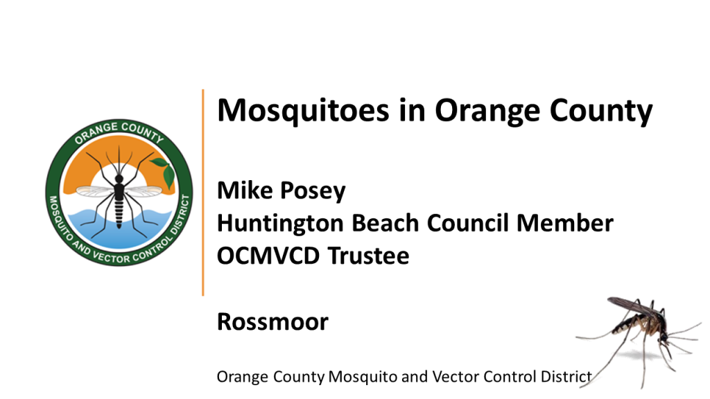 Mosquitoes in Rossmoor with Mike Posey