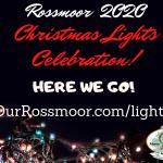 Our Rossmoor 2020 Christmas Lights Celebration