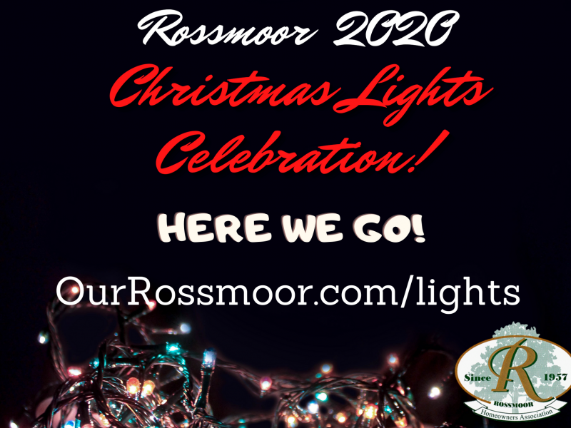 Our Rossmoor 2020 Christmas Lights Celebration